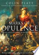 Marks of Opulence  The Why  When and Where of Western Art 1000   1914  Text Only