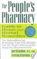"""""""The People's Pharmacy Guide to Home and Herbal Remedies"""" by Joe Graedon, MS, Teresa Graedon"""