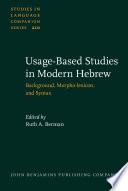 Usage Based Studies in Modern Hebrew