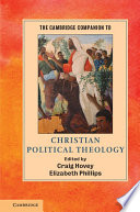 The Cambridge Companion to Political Theology