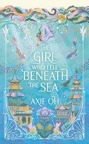 The Girl Who Fell Beneath the Sea Book PDF