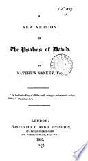 A New Version Of The Psalms Of David By Matthew Sankey