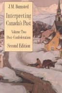 Interpreting Canada s Past  Post confederation Book