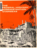 The Federal Highway Administration Overseas