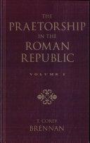 The Praetorship in the Roman Republic