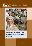 Evaluation of World Bank Programs in Afghanistan 2002 11