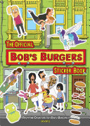 The Official Bob s Burgers Sticker Book Book