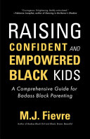 Raising Confident and Empowered Black Kids Book