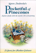 Karen Andreola's Pocketful of Pinecones: Nature Study with ...