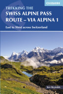 The Swiss Alpine Pass Route - Via Alpina Route 1