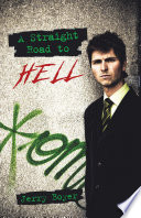 A Straight Road to Hell Book PDF