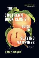 link to The southern book club's guide to slaying vampires in the TCC library catalog