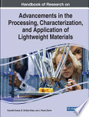 Handbook of Research on Advancements in the Processing, Characterization, and Application of Lightweight Materials