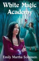 White Magic Academy Book