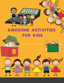 Awesome Activities for Kids Book