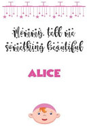 Letters to My Daughter   Alice   Writing Journal