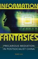 Information Fantasies