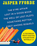 A Thursday Next Digital Collection  Novels 1 5