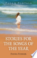 Pagan Portals   Stories for the Songs of the Year