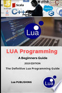 Lua Programming Language, First Edition