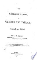 The Marriage of the Lamb  Or Wedlock and Padlock  Temporal and Spiritual