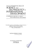 The Fundamental Role of Science and Technology in International Development