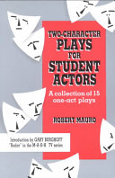 Two character Plays for Student Actors