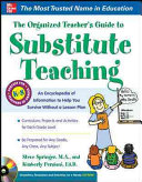 The Organized Teacher S Guide To Substitute Teaching Book