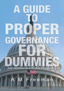 A Guide to Proper Governance for Dummies