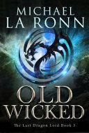 Old Wicked (Book 3) [Pdf/ePub] eBook