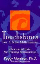Touchstones For A New Millennium