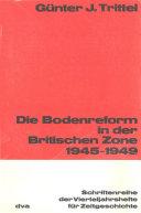 Die Bodenreform in der Britischen Zone 1945-1949