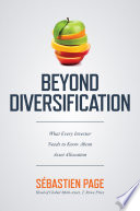 Beyond Diversification  What Every Investor Needs to Know About Asset Allocation