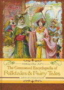 The Greenwood Encyclopedia of Folktales and Fairy Tales  A F