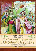 The Greenwood Encyclopedia of Folktales and Fairy Tales: A-F