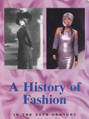 Pdf A History of Fashion in the 20th Century