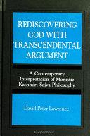 Rediscovering God with Transcendental Argument