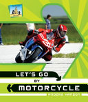 Let's Go by Motorcycle