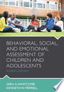 Behavioral, Social, and Emotional Assessment of Children and Adolescents