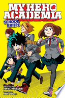 My Hero Academia  School Briefs  Vol  1