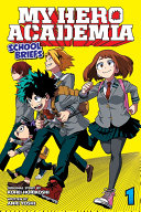 My Hero Academia: School Briefs, Vol. 1 Pdf/ePub eBook
