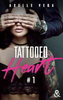 Pdf Tattooed Heart - Tome 1 Telecharger