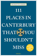 111 Places in Canterbury That You Shouldn t Miss