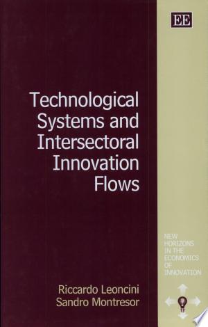 [pdf - epub] Technological Systems and Intersectoral Innovation Flows - Read eBooks Online