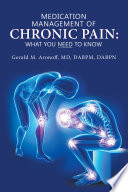 Medication Management of Chronic Pain: What You Need to Know