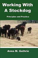 Working with a Stockdog