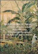 Meraviglie dal palazzo. Dipinti, disegni e arredi della collezione Wittgenstein-Bariatinsky