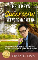 The 3 Keys to Successful Network Marketing