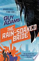 The Rain-Soaked Bride Pdf/ePub eBook