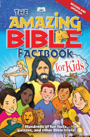 Pdf American Bible Society The Amazing Bible Factbook for Kids Revised & Updated